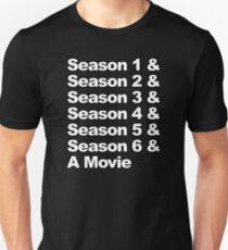 Six Seasons & A Movie Unisex T-Shirt