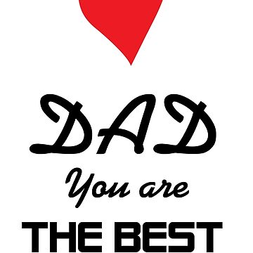 DAD you are the best. by dawidkr3