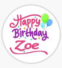 Happy Birthday Zoe Sticker