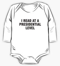 I read at a presidential level Long Sleeve Baby One-Piece