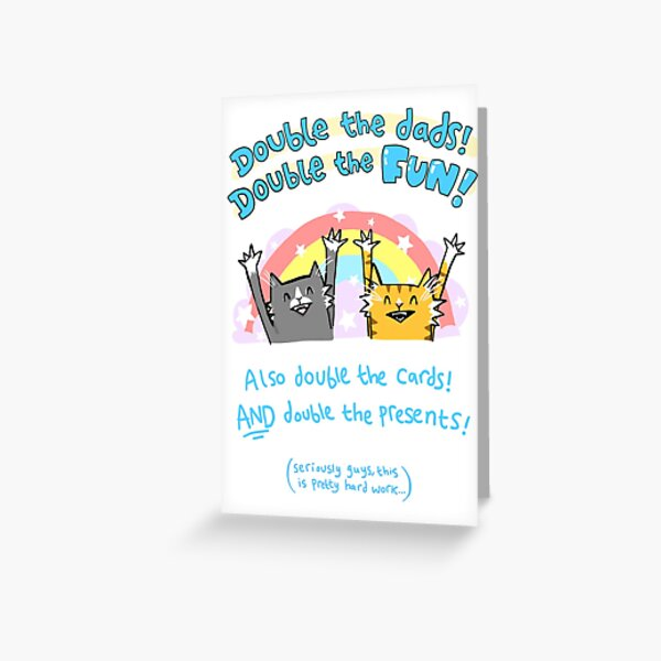 Double The Dads! DOUBLE THE FUN Greeting Card