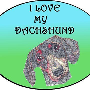 Love My Dachshund by Yenrab