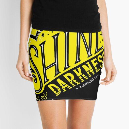 Let light shine out of darkness. - 2 Corinthians 4:6 Mini Skirt