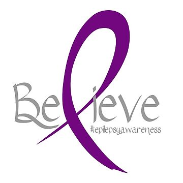 Believe. Epilepsy awareness by adorkablemary