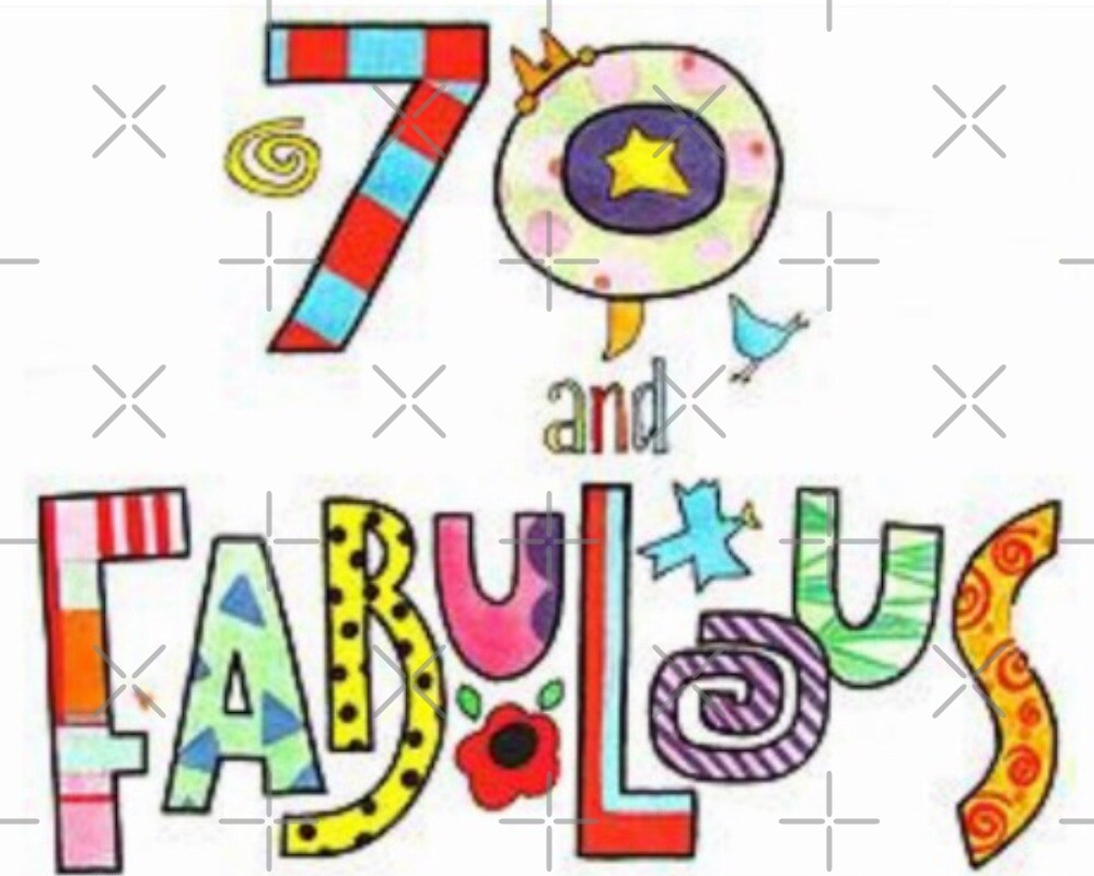 Happy 70th Birthday 70 Fabulous