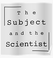 The Subject and the Scientist (Title Design) Poster
