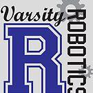 Varsity Robotics by breitideasinc