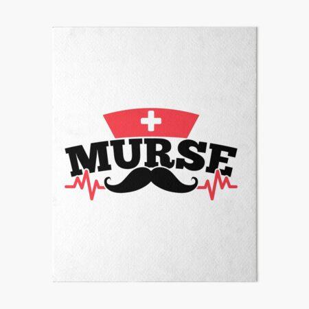 Savvy Turtle Nurse for Men Murse Mustache Art Board Print