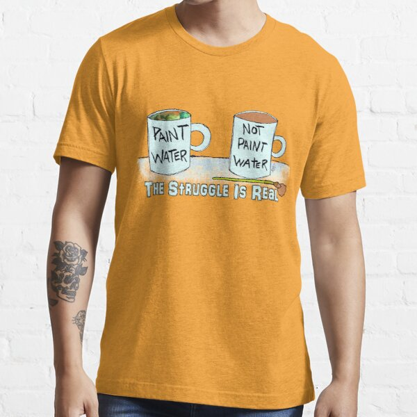 The Artist Struggle Is Real Coffee and Paint Cup Essential T-Shirt