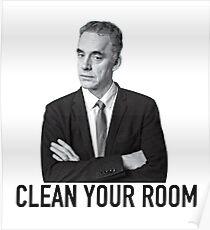 """Jordan Peterson: """"Reinigen Sie Ihr Zimmer"""" Poster"""