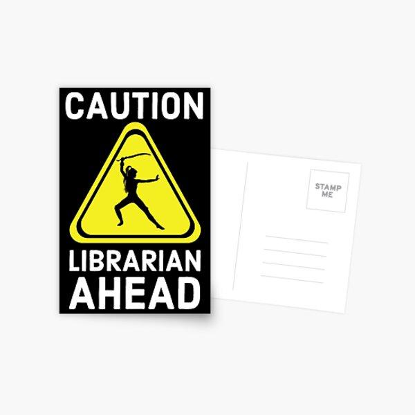 Caution Librarian Ahead Postcard
