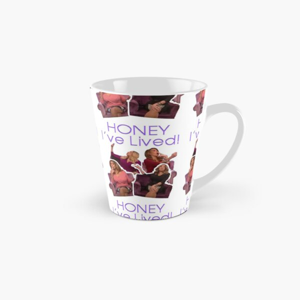 WENDY WILLIAMS - HONEY I'VE LIVED QUOTE Tall Mug
