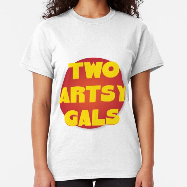 Two Artsy Gals Logo Gear Classic T-Shirt