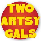 Two Artsy Gals Logo Gear by twoartsygals