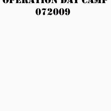 Operation Day Camp by kdarby88