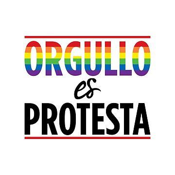 Orgullo es Protesta by Vicener