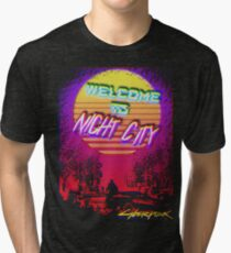 Welcome To Night City  Tri-blend T-Shirt
