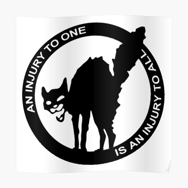 AN Injury To One Is An Injury To All - Anarcho-Syndicalist Logo Poster