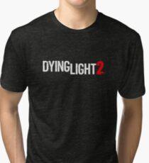 Dying Light Tri-blend T-Shirt