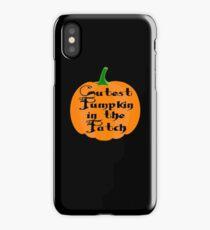 Cutest Pumpkin In The Patch iPhone Case