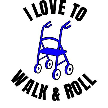 I Love to Walk and Roll by SpoonKirk