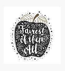"""Hand painted lettering quote """"fairest of them all"""" and poisoned apple. Snow white motifs. Photographic Print"""
