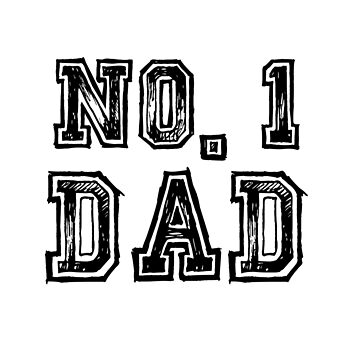 Father's Day Gifts No. 1 Dad Number One Birthday Tee by arnaldog