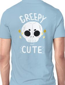 Creepy but cute Unisex T-Shirt