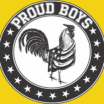 Proud Boys Rooster  by hrmmm