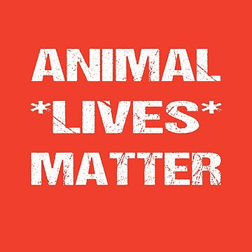 Animal Lives Matter by nando270