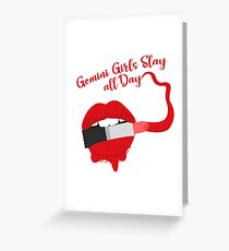 Gemini Girls Slay All Day Funny Birthday  Greeting Card