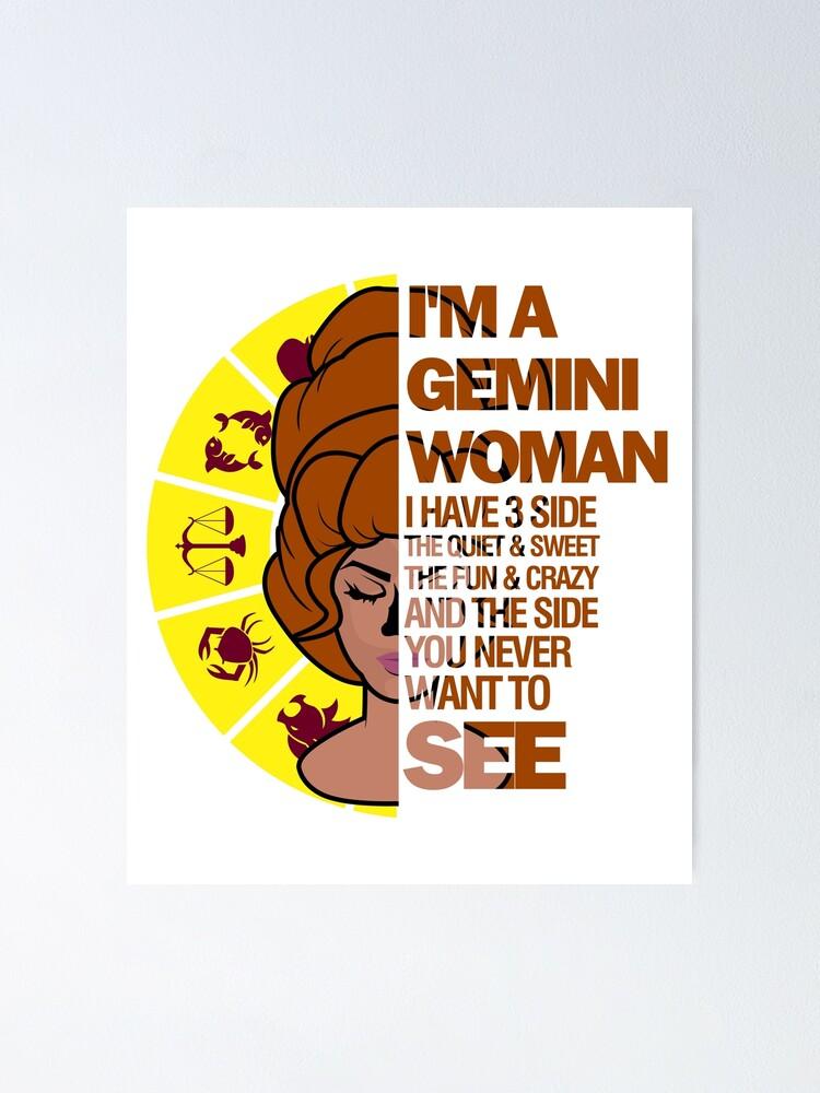 Gemini woman is when quiet a 9 Brutal