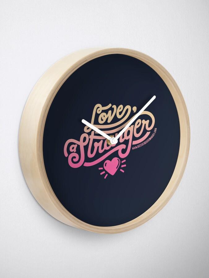 Alternate view of Love, a Stranger Clock