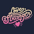 Love, a Stranger by Diana Chao
