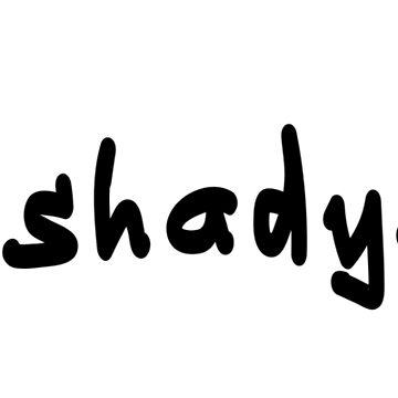 #shadyAF - Black Text by caknuck