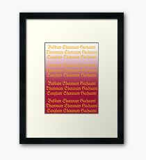 Buddam, Dhammam, Sangham Framed Print