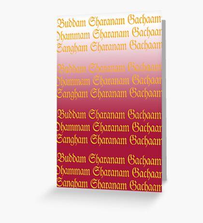 Buddam, Dhammam, Sangham Greeting Card