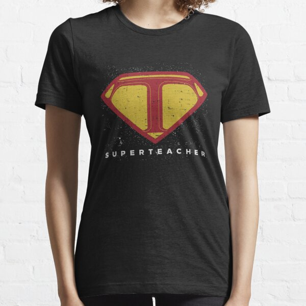 Superteacher - School Teaching Knowledge Teacher Essential T-Shirt