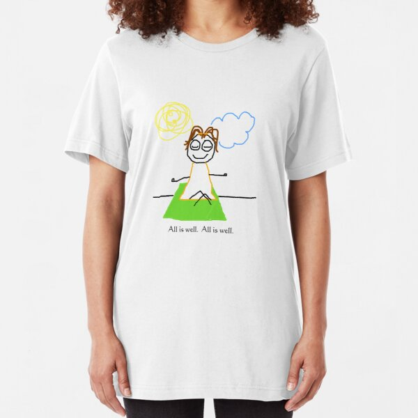 """Jenny Quips:  """"All is Well"""" Slim Fit T-Shirt"""