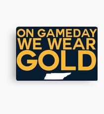 On Gameday We Wear Gold - Nashville Predators Canvas Print