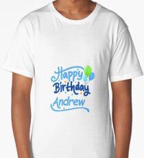 Happy Birthday Andrew Long T-Shirt