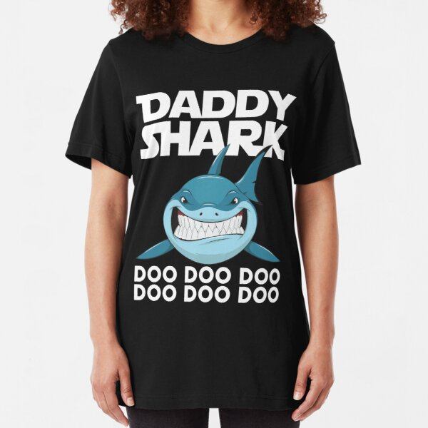 Daddy Shark Doo Doo Doo Fathers Day T-shirt Slim Fit T-Shirt