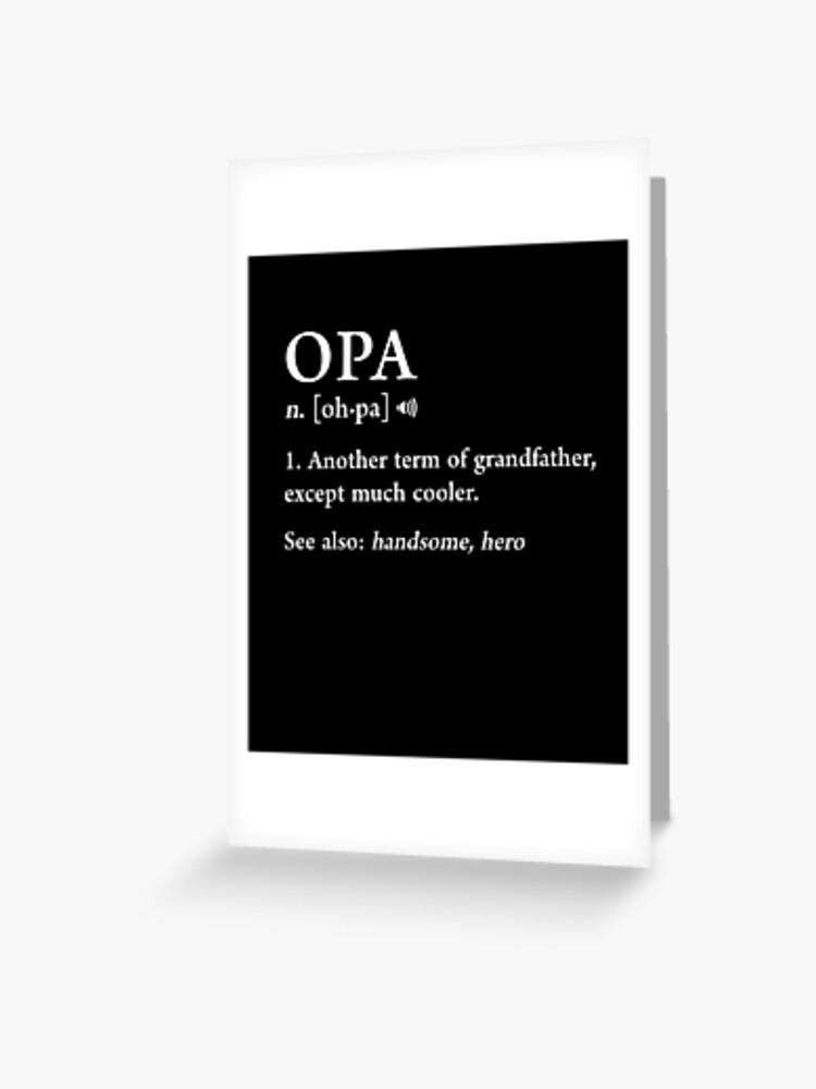 Carte Black Signification.Opa Definition Drole Signification Grand Pere Grand Pere Cadeau Pere Carte De Vœux