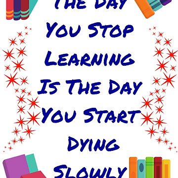 Stop Learning - Start Dying by AnickConnolly