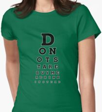 Don't Stare! Buy Me A Drink Instead. Womens Fitted T-Shirt