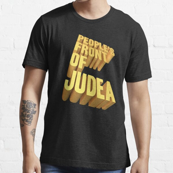 Peoples front of Judea Essential T-Shirt