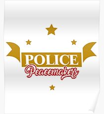 POLICE PEACEMAKERS Poster