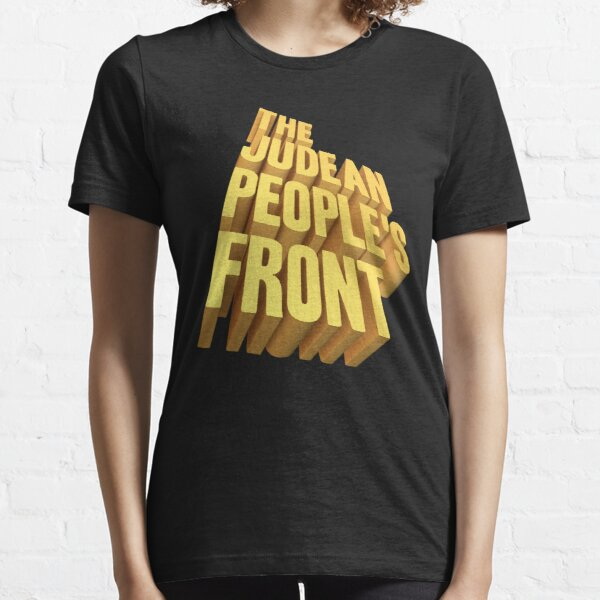 The Judean Peoples Front Essential T-Shirt