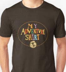 My Adventure Shirt Unisex T-Shirt