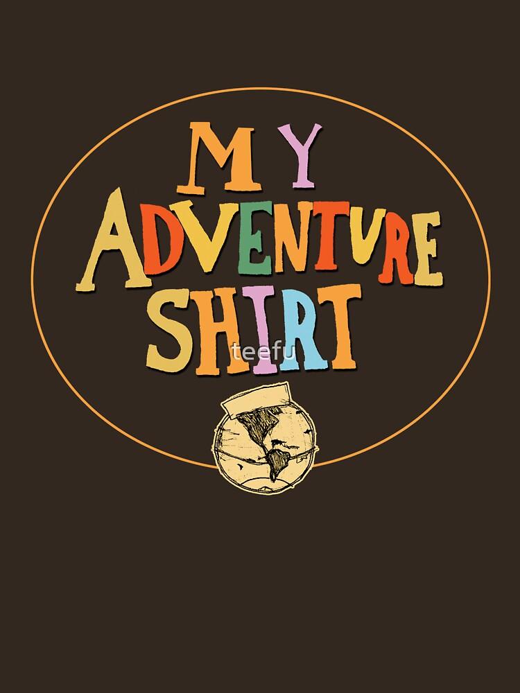 My Adventure Shirt | Unisex T-Shirt